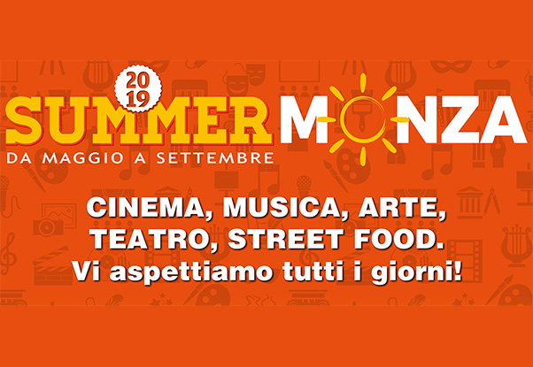 #SummerMonza 2019: l'estate è adesso