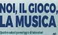Noi il gioco la musica