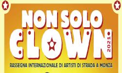 Non solo clown - Summer Monza 2021