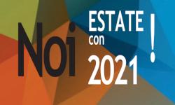Estate con Noi! 2021