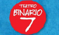 Stagione 2017 - 2018 del Teatro Binario 7